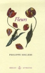 Philippe, Sollers, Fleurs