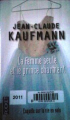 femme seule, prince charmant Jean-Claude Kaufmann