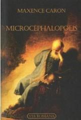microcephalopolis, maxence caron