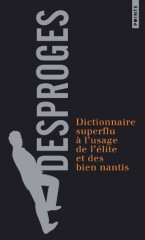 dictionnaire, superflu, desproges