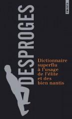 dictionnaire, superflu, desproges