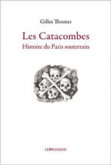 gilles thomas, catacombes
