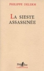 delerm, la sieste assassinée