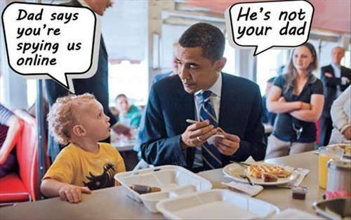 Obama, not your dad, spying, espionnage