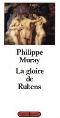 la gloire de rubens, philippe muray