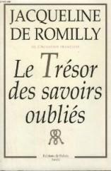 Jaqueline de Romilly, le Trésor des savoirs oubliés